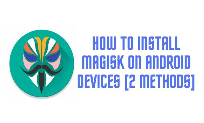 install Magisk on Android devices