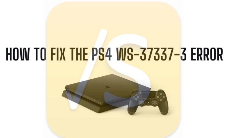 fix-the ps4 ws 37337-3 error